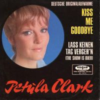 Cover Petula Clark - Kiss Me Goodbye [deutsche Version]